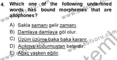 Türkçe Ses Ve Biçim Bilgisi Dersi 2014 - 2015 Yılı (Final) Dönem Sonu Sınav Soruları 4. Soru