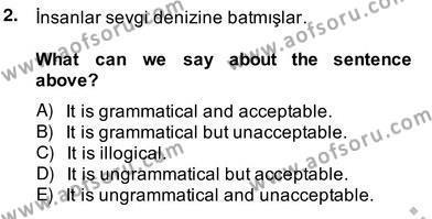 Türkçe Tümce Bilgisi Ve Anlambilim Dersi 2013 - 2014 Yılı Ara Sınavı 2. Soru