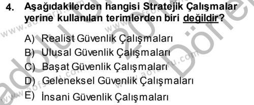 Strateji ve Güvenlik Dersi 2014 - 2015 Yılı (Final) Dönem Sonu Sınav Soruları 4. Soru
