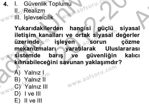 Uluslararası Örgütler Dersi 2012 - 2013 Yılı Ara Sınavı 4. Soru
