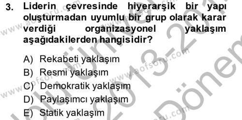 Diş Politika Analizi Dersi 2013 - 2014 Yılı (Final) Dönem Sonu Sınav Soruları 3. Soru