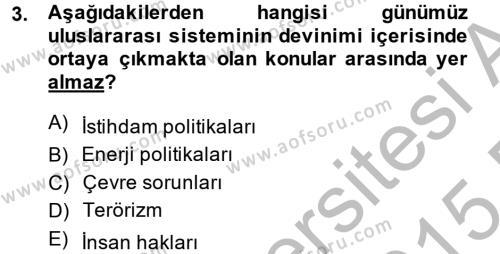 Diş Politika Analizi Dersi 2014 - 2015 Yılı Ara Sınavı 3. Soru
