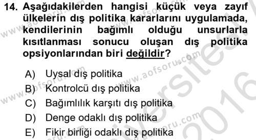Diş Politika Analizi Dersi 2015 - 2016 Yılı (Final) Dönem Sonu Sınavı 14. Soru