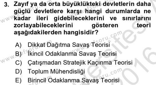 Diş Politika Analizi Dersi 2015 - 2016 Yılı (Final) Dönem Sonu Sınav Soruları 3. Soru