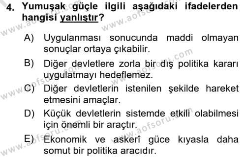 Diş Politika Analizi Dersi 2016 - 2017 Yılı (Final) Dönem Sonu Sınav Soruları 4. Soru