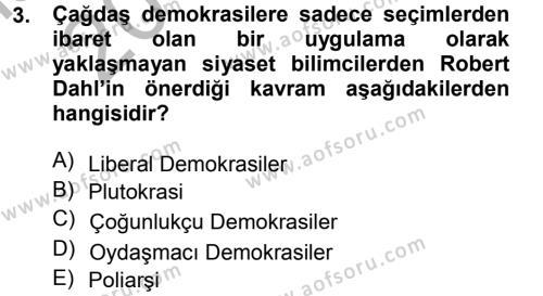 Karşılaştırmalı Siyasal Sistemler Dersi 2012 - 2013 Yılı Ara Sınavı 3. Soru