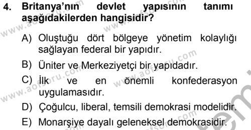 Karşılaştırmalı Siyasal Sistemler Dersi 2012 - 2013 Yılı Ara Sınavı 4. Soru