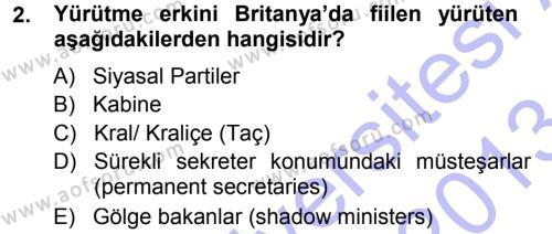 Karşılaştırmalı Siyasal Sistemler Dersi 2012 - 2013 Yılı Dönem Sonu Sınavı 2. Soru