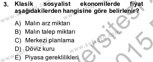 Uluslararası Ekonomi Politik Dersi 2014 - 2015 Yılı (Final) Dönem Sonu Sınav Soruları 3. Soru
