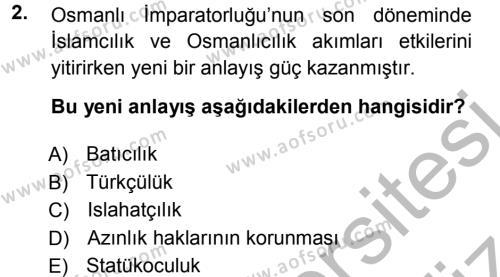 Uluslararası İlişkiler Bölümü 7. Yarıyıl Türk Dış Politikası I Dersi 2013 Yılı Güz Dönemi Ara Sınavı 2. Soru