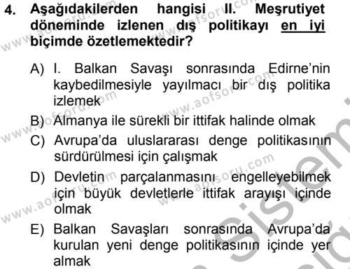 Uluslararası İlişkiler Bölümü 7. Yarıyıl Türk Dış Politikası I Dersi 2013 Yılı Güz Dönemi Ara Sınavı 4. Soru