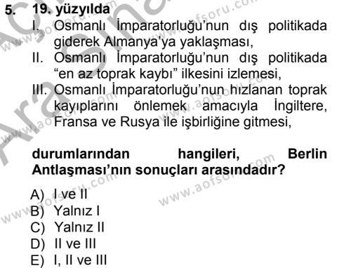 Uluslararası İlişkiler Bölümü 7. Yarıyıl Türk Dış Politikası I Dersi 2013 Yılı Güz Dönemi Ara Sınavı 5. Soru