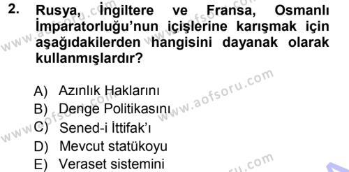Uluslararası İlişkiler Bölümü 7. Yarıyıl Türk Dış Politikası I Dersi 2013 Yılı Güz Dönemi Dönem Sonu Sınavı 2. Soru