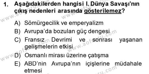 Uluslararası İlişkiler Bölümü 7. Yarıyıl Türk Dış Politikası I Dersi 2014 Yılı Güz Dönemi Ara Sınavı 1. Soru