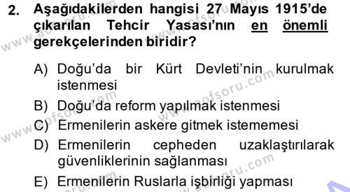 Uluslararası İlişkiler Bölümü 7. Yarıyıl Türk Dış Politikası I Dersi 2014 Yılı Güz Dönemi Ara Sınavı 2. Soru