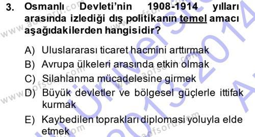 Uluslararası İlişkiler Bölümü 7. Yarıyıl Türk Dış Politikası I Dersi 2014 Yılı Güz Dönemi Ara Sınavı 3. Soru