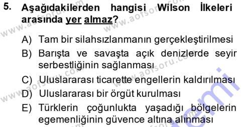 Uluslararası İlişkiler Bölümü 7. Yarıyıl Türk Dış Politikası I Dersi 2014 Yılı Güz Dönemi Ara Sınavı 5. Soru