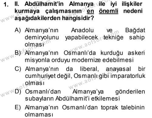 Uluslararası İlişkiler Bölümü 7. Yarıyıl Türk Dış Politikası I Dersi 2014 Yılı Güz Dönemi Dönem Sonu Sınavı 1. Soru