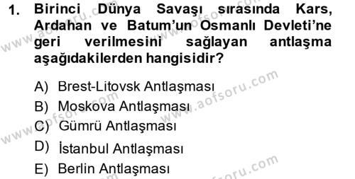 Türk Dış Politikası 1 Dersi 2014 - 2015 Yılı Dönem Sonu Sınavı 1. Soru