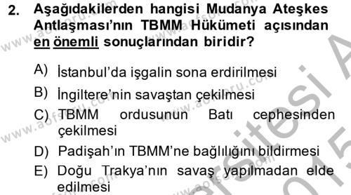 Türk Dış Politikası 1 Dersi 2014 - 2015 Yılı Dönem Sonu Sınavı 2. Soru