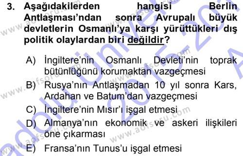Uluslararası İlişkiler Bölümü 7. Yarıyıl Türk Dış Politikası I Dersi 2016 Yılı Güz Dönemi Ara Sınavı 3. Soru