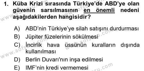 Türk Dış Politikası 1 Dersi 2016 - 2017 Yılı 3 Ders Sınav Soruları 1. Soru