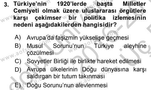 Türk Dış Politikası 1 Dersi 2016 - 2017 Yılı 3 Ders Sınav Soruları 3. Soru