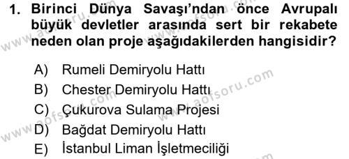Türk Dış Politikası 1 Dersi 2016 - 2017 Yılı (Vize) Ara Sınav Soruları 1. Soru