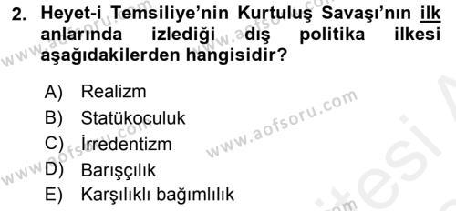 Türk Dış Politikası 1 Dersi 2018 - 2019 Yılı (Final) Dönem Sonu Sınav Soruları 2. Soru