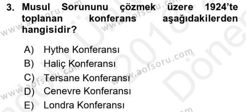 Türk Dış Politikası 1 Dersi 2018 - 2019 Yılı (Final) Dönem Sonu Sınav Soruları 3. Soru