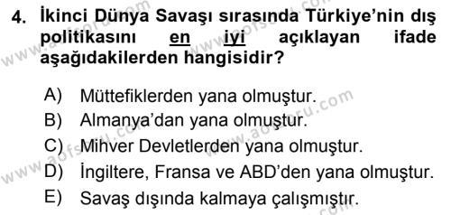 Türk Dış Politikası 1 Dersi 2018 - 2019 Yılı (Final) Dönem Sonu Sınav Soruları 4. Soru