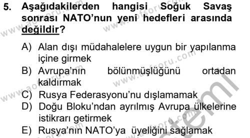 Uluslararası İlişkiler Bölümü 8. Yarıyıl Türk Dış Politikası II Dersi 2013 Yılı Bahar Dönemi Dönem Sonu Sınavı 5. Soru