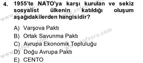 Uluslararası İlişkiler Bölümü 8. Yarıyıl Türk Dış Politikası II Dersi 2014 Yılı Bahar Dönemi Ara Sınavı 4. Soru