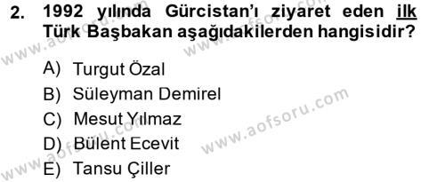 Uluslararası İlişkiler Bölümü 8. Yarıyıl Türk Dış Politikası II Dersi 2014 Yılı Bahar Dönemi Dönem Sonu Sınavı 2. Soru