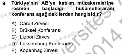 Türk Dış Politikası 2 Dersi Dönem Sonu Sınavı Deneme Sınav Soruları 9. Soru