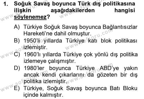 Türk Dış Politikası 2 Dersi 2013 - 2014 Yılı Tek Ders Sınavı 1. Soru