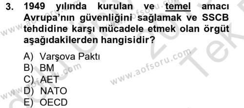 Türk Dış Politikası 2 Dersi 2013 - 2014 Yılı Tek Ders Sınavı 3. Soru