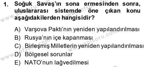 Uluslararası İlişkiler Bölümü 8. Yarıyıl Türk Dış Politikası II Dersi 2015 Yılı Bahar Dönemi Ara Sınavı 1. Soru