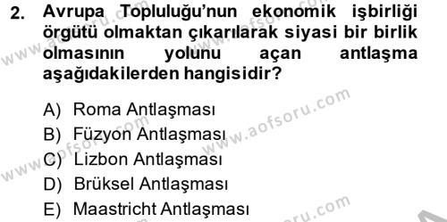Uluslararası İlişkiler Bölümü 8. Yarıyıl Türk Dış Politikası II Dersi 2015 Yılı Bahar Dönemi Ara Sınavı 2. Soru