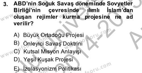 Uluslararası İlişkiler Bölümü 8. Yarıyıl Türk Dış Politikası II Dersi 2015 Yılı Bahar Dönemi Ara Sınavı 3. Soru