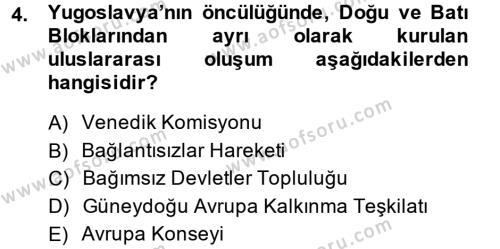 Uluslararası İlişkiler Bölümü 8. Yarıyıl Türk Dış Politikası II Dersi 2015 Yılı Bahar Dönemi Ara Sınavı 4. Soru