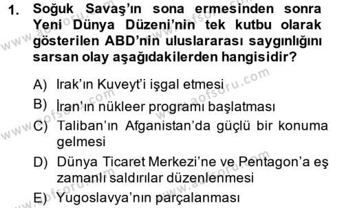 Uluslararası İlişkiler Bölümü 8. Yarıyıl Türk Dış Politikası II Dersi 2015 Yılı Bahar Dönemi Dönem Sonu Sınavı 1. Soru