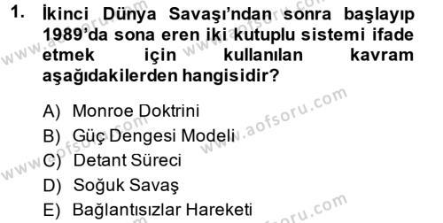 Türk Dış Politikası 2 Dersi 2014 - 2015 Yılı Tek Ders Sınav Soruları 1. Soru