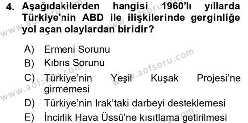 Türk Dış Politikası 2 Dersi 2015 - 2016 Yılı (Vize) Ara Sınav Soruları 4. Soru