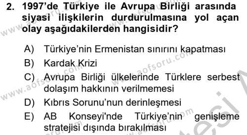 Türk Dış Politikası 2 Dersi 2016 - 2017 Yılı (Vize) Ara Sınav Soruları 2. Soru