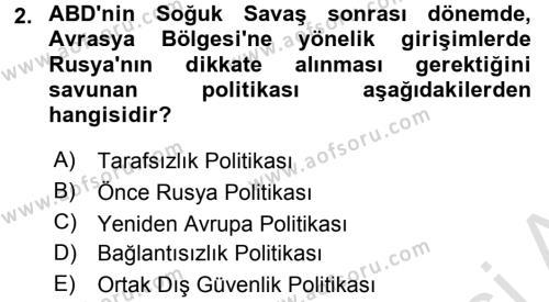 Türk Dış Politikası 2 Dersi 2016 - 2017 Yılı (Final) Dönem Sonu Sınav Soruları 2. Soru