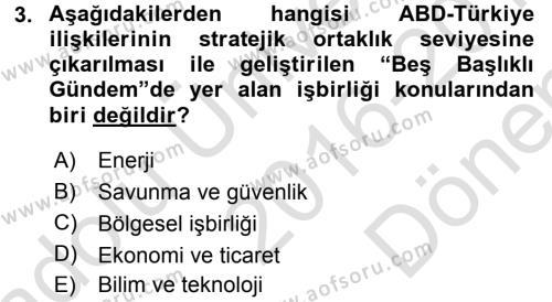 Türk Dış Politikası 2 Dersi 2016 - 2017 Yılı (Final) Dönem Sonu Sınav Soruları 3. Soru