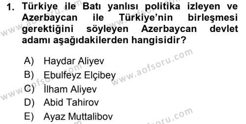 Türk Dış Politikası 2 Dersi 2017 - 2018 Yılı 3 Ders Sınav Soruları 1. Soru