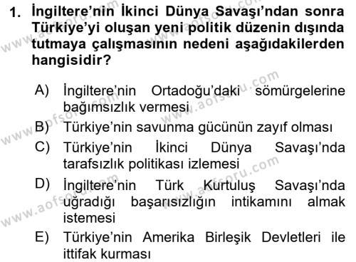 Türk Dış Politikası 2 Dersi 2017 - 2018 Yılı (Vize) Ara Sınav Soruları 1. Soru