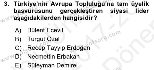 Türk Dış Politikası 2 Dersi 2017 - 2018 Yılı (Final) Dönem Sonu Sınav Soruları 3. Soru